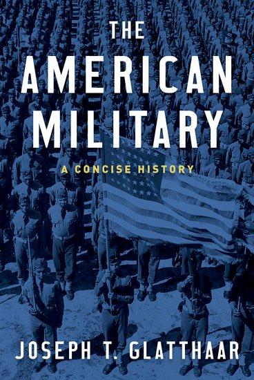 2018-07-02 Glatthaar The American Military