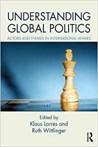 Larres_Understanding Global Politics