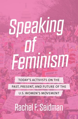 Seidman_Speaking of Feminism