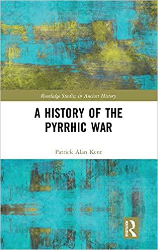 Patrick Kent, A History of the Pyrrhic War